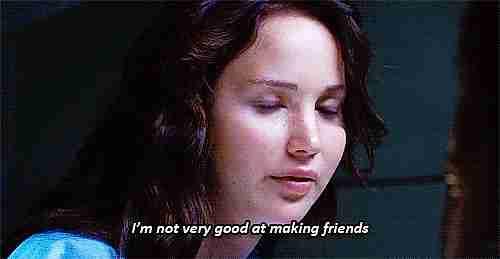 """""""No soy muy buena haciendo amigos"""""""