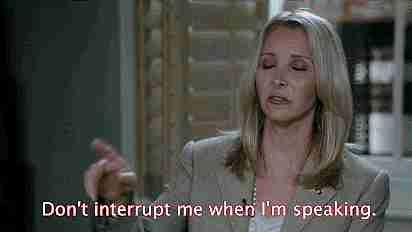 No me interrumpas cuando esté hablando