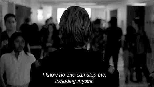 Nadie puede detenerme, incluso yo mismo