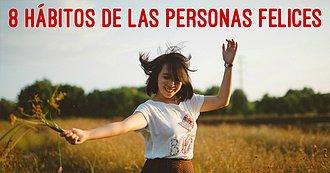 8Hábitos De Las Personas Felices